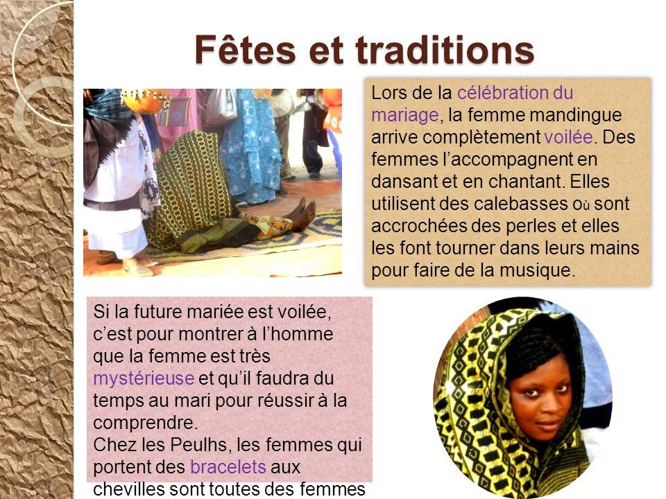 Fêtes et traditions Dans le village, il y a des Peulhs, des Socés, des Wolofs et des Mandingues. Chaque groupe a ses traditions. Les villageois nous o