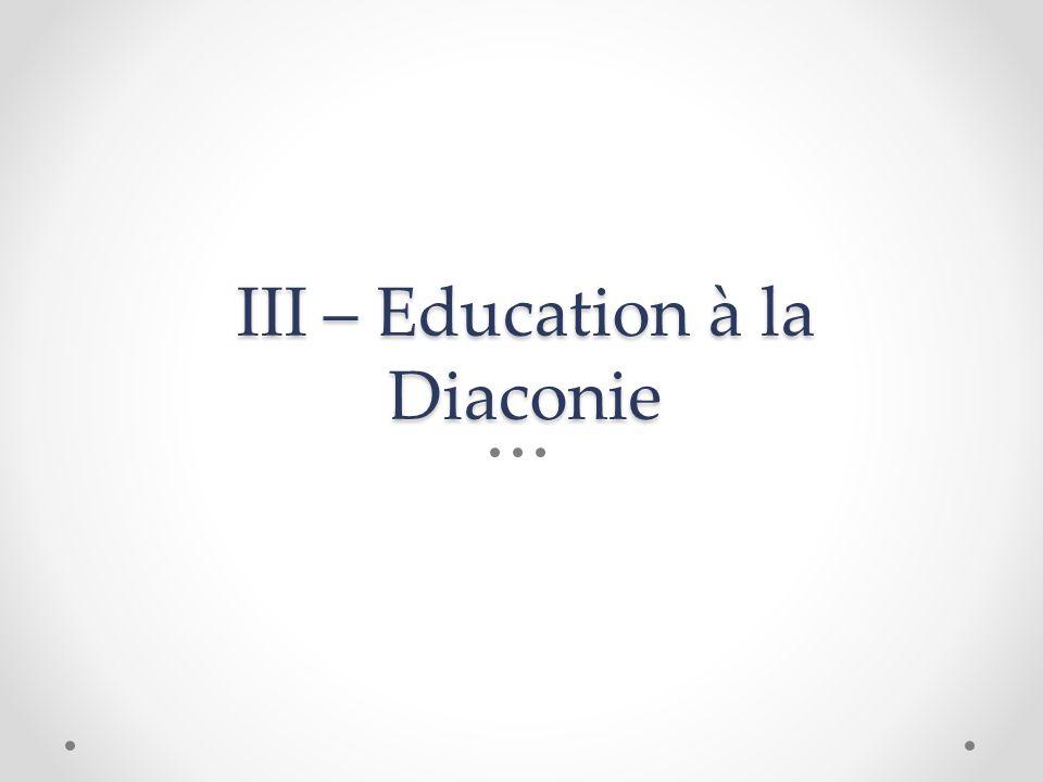 III – Education à la Diaconie