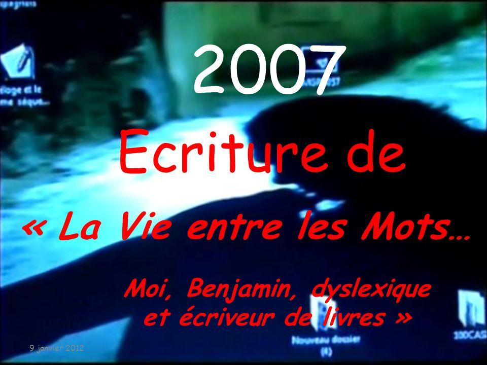 Une aventure Un bilan Une lutte 9 janvier 2012