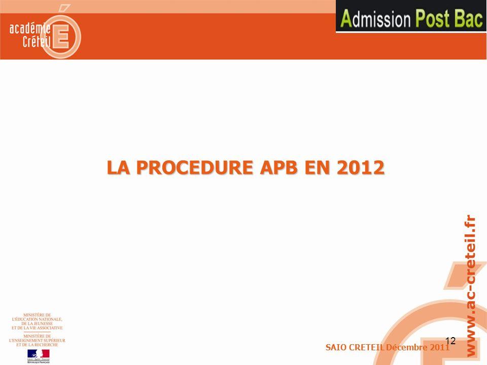12 LA PROCEDURE APB EN 2012 SAIO CRETEIL Décembre 2011