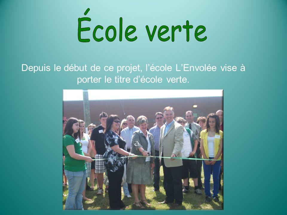 Depuis le début de ce projet, lécole LEnvolée vise à porter le titre décole verte.