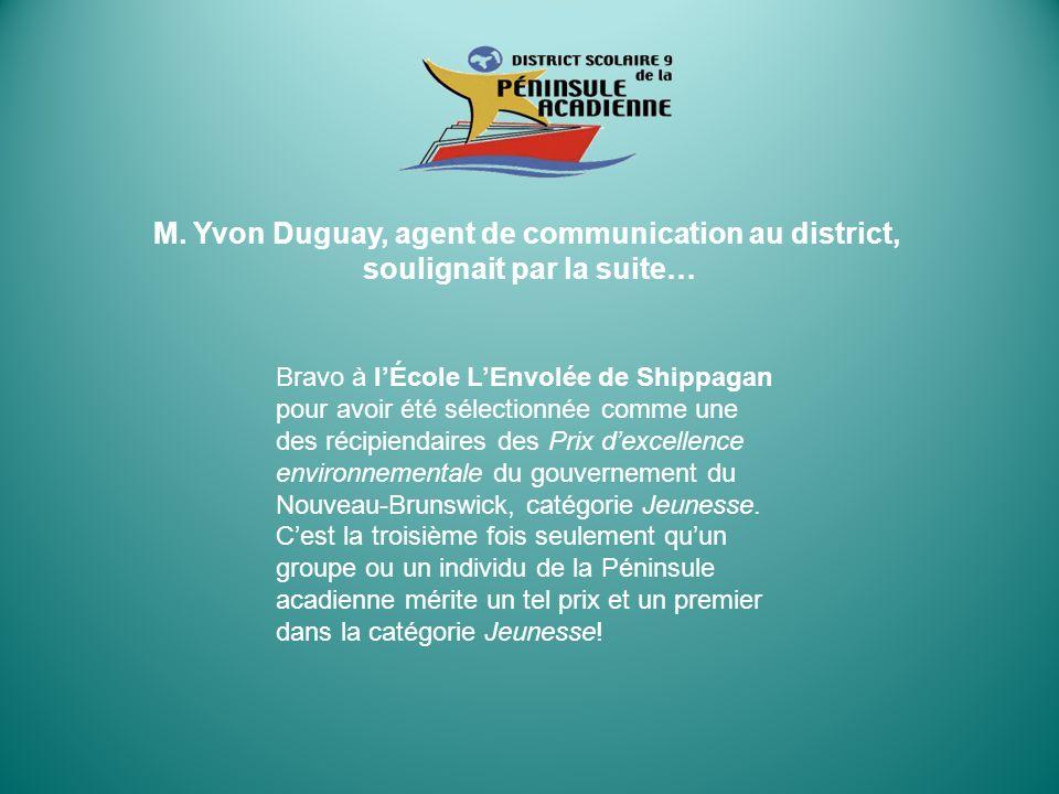 Bravo à lÉcole LEnvolée de Shippagan pour avoir été sélectionnée comme une des récipiendaires des Prix dexcellence environnementale du gouvernement du