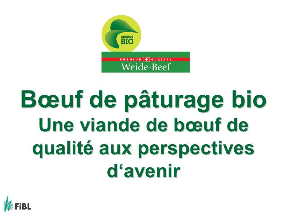 2010 Page 32 Maturité dabattage pour le Boeuf de pâturage bio Âge: max.
