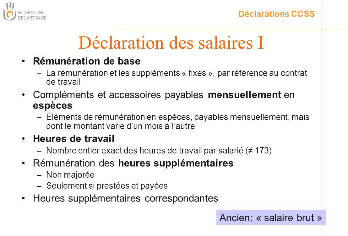 Rémunération de base –La rémunération et les suppléments « fixes », par référence au contrat de travail Compléments et accessoires payables mensuellem