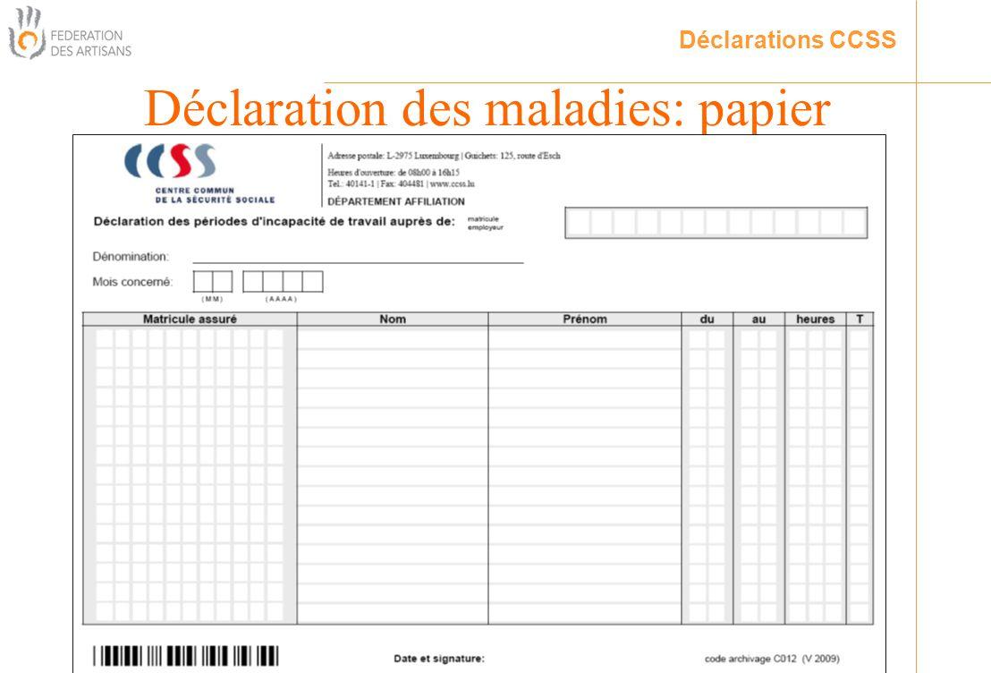 Déclaration des maladies: papier Déclarations CCSS