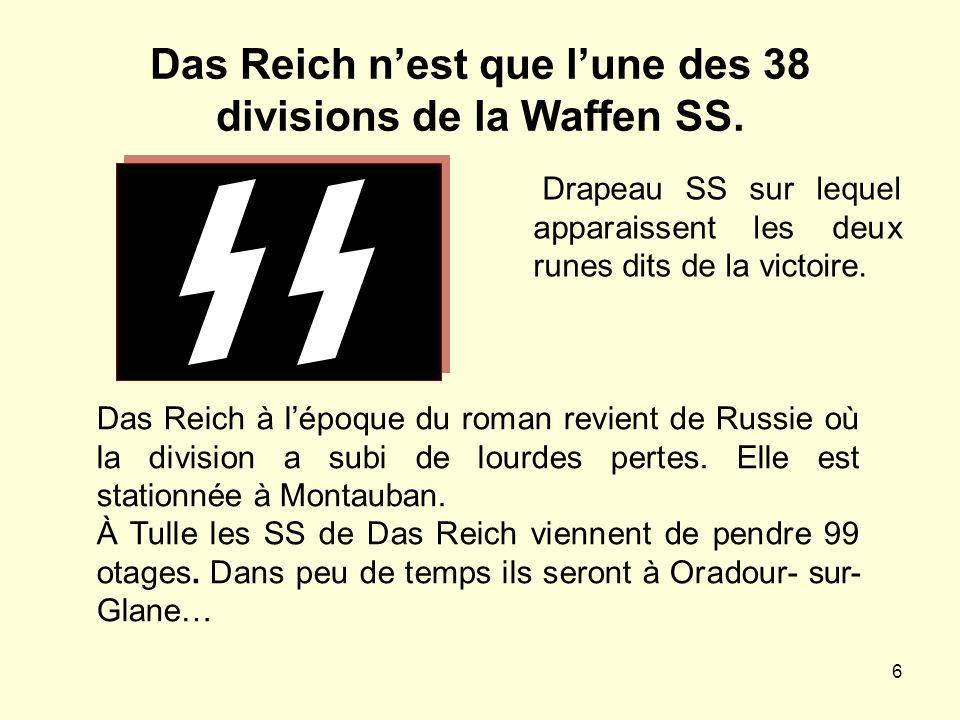 6 Das Reich nest que lune des 38 divisions de la Waffen SS. Drapeau SS sur lequel apparaissent les deux runes dits de la victoire. Das Reich à lépoque