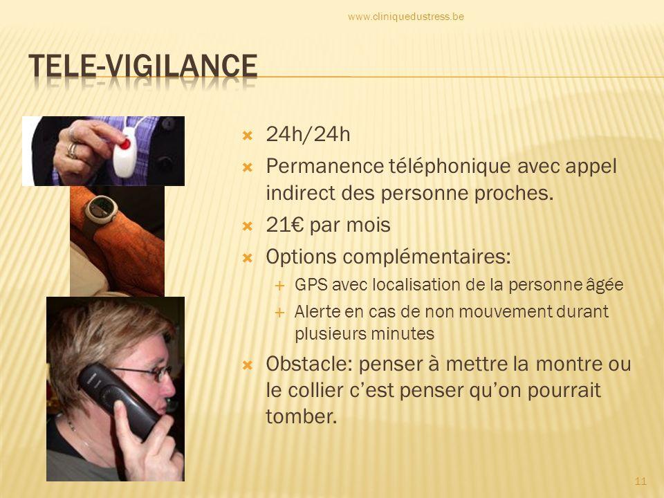 24h/24h Permanence téléphonique avec appel indirect des personne proches. 21 par mois Options complémentaires: GPS avec localisation de la personne âg