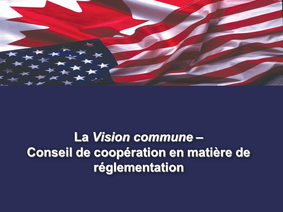 13. La Vision commune – Conseil de coopération en matière de réglementation