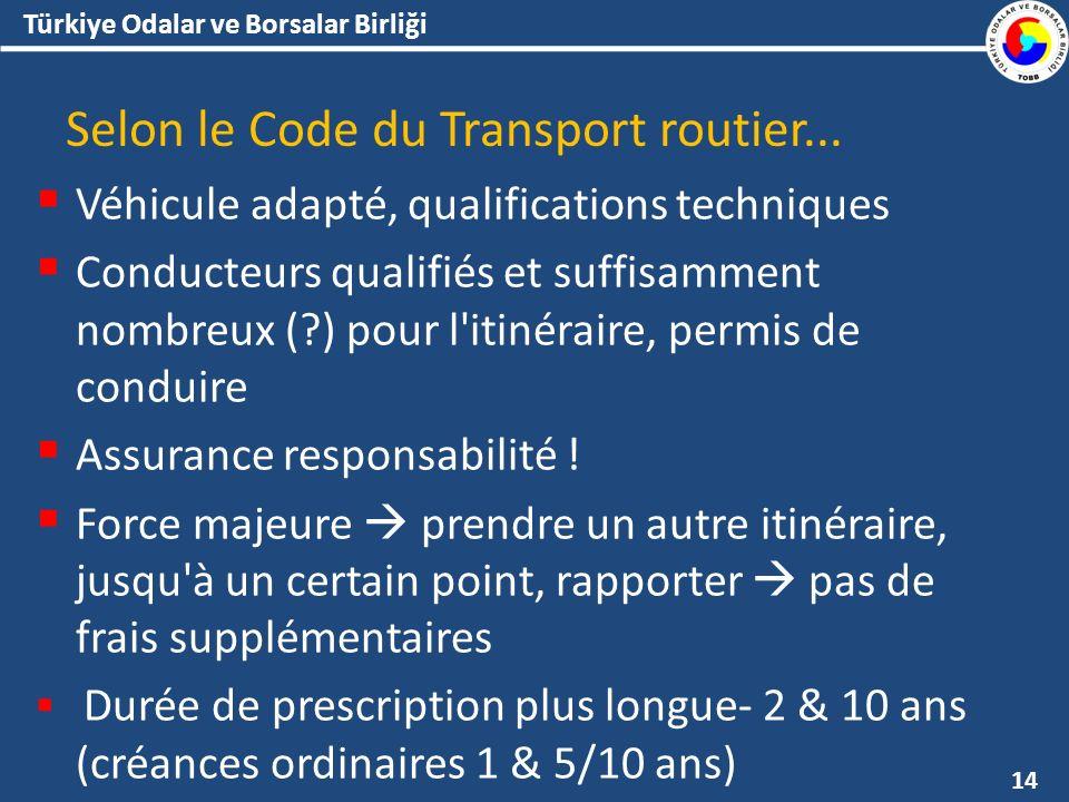 Türkiye Odalar ve Borsalar Birliği Selon le Code du Transport routier...