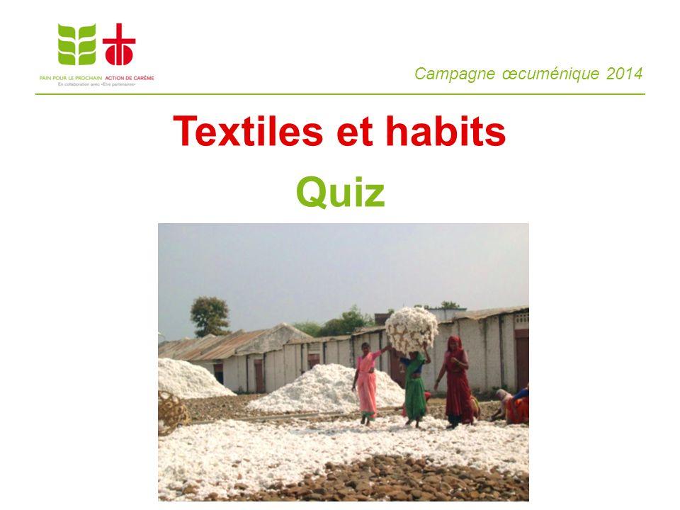 Campagne œcuménique 2014 Textiles et habits Quiz
