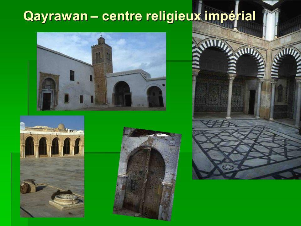 Qayrawan – centre religieux impérial