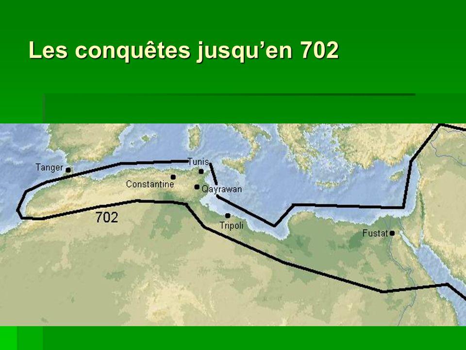 Les conquêtes jusquen 702