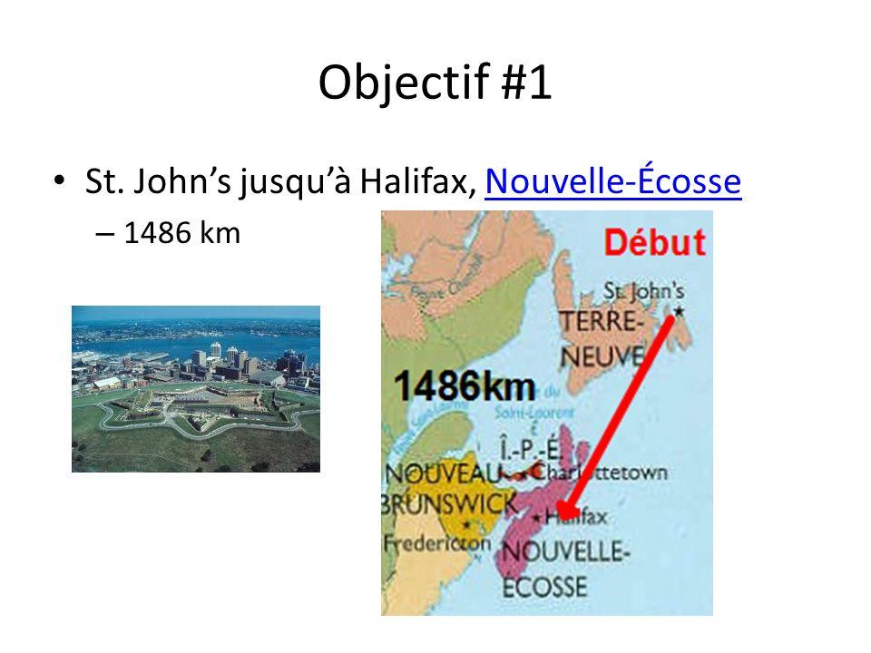 Objectif #1 St. Johns jusquà Halifax, Nouvelle-ÉcosseNouvelle-Écosse – 1486 km