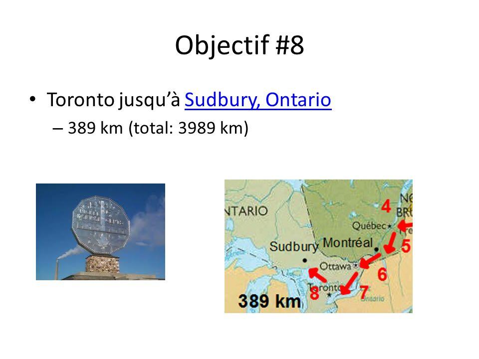 Objectif #8 Toronto jusquà Sudbury, OntarioSudbury, Ontario – 389 km (total: 3989 km)