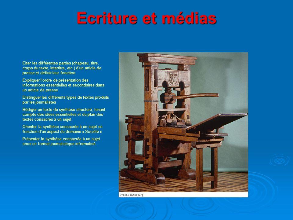 Ecriture et médias Citer les différentes parties (chapeau, titre, corps du texte, intertitre, etc.) dun article de presse et définir leur fonction Exp
