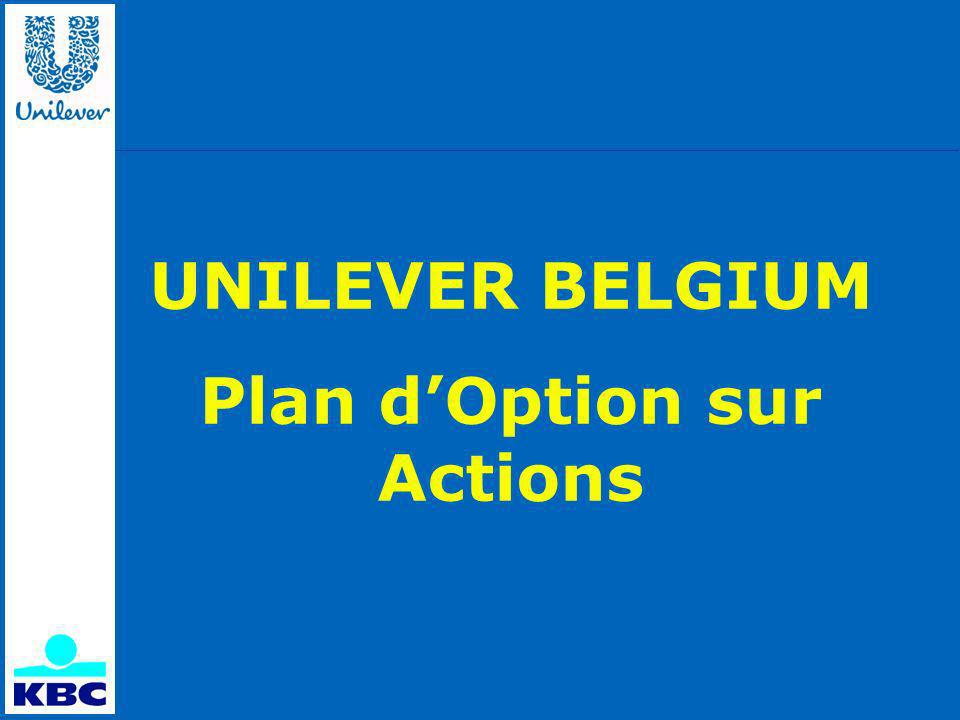 UNILEVER BELGIUM Plan dOption sur Actions