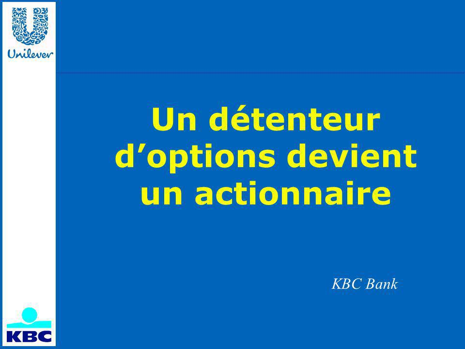 Un détenteur doptions devient un actionnaire KBC Bank