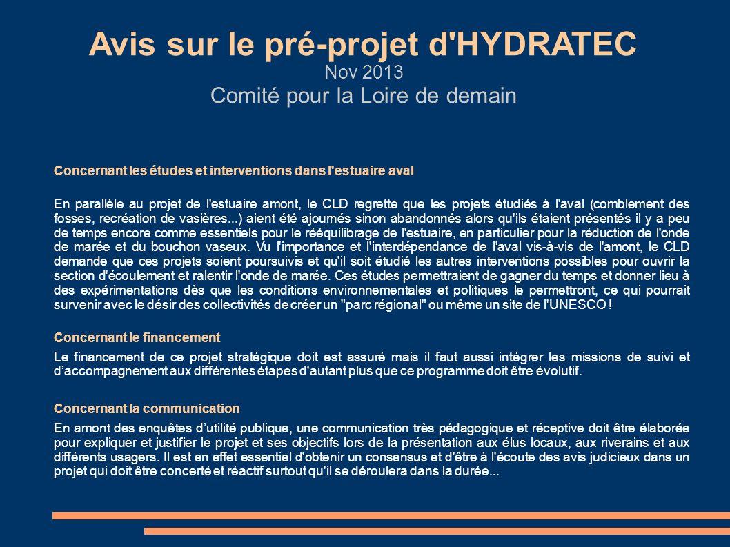 Avis sur le pré-projet d'HYDRATEC Nov 2013 Comité pour la Loire de demain Concernant les études et interventions dans l'estuaire aval En parallèle au