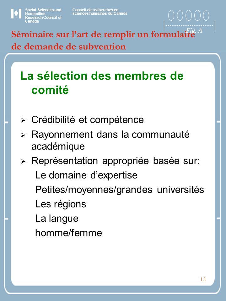 Social Sciences and Humanities Research Council of Canada Conseil de recherches en sciences humaines du Canada Fig. A 13 Séminaire sur lart de remplir