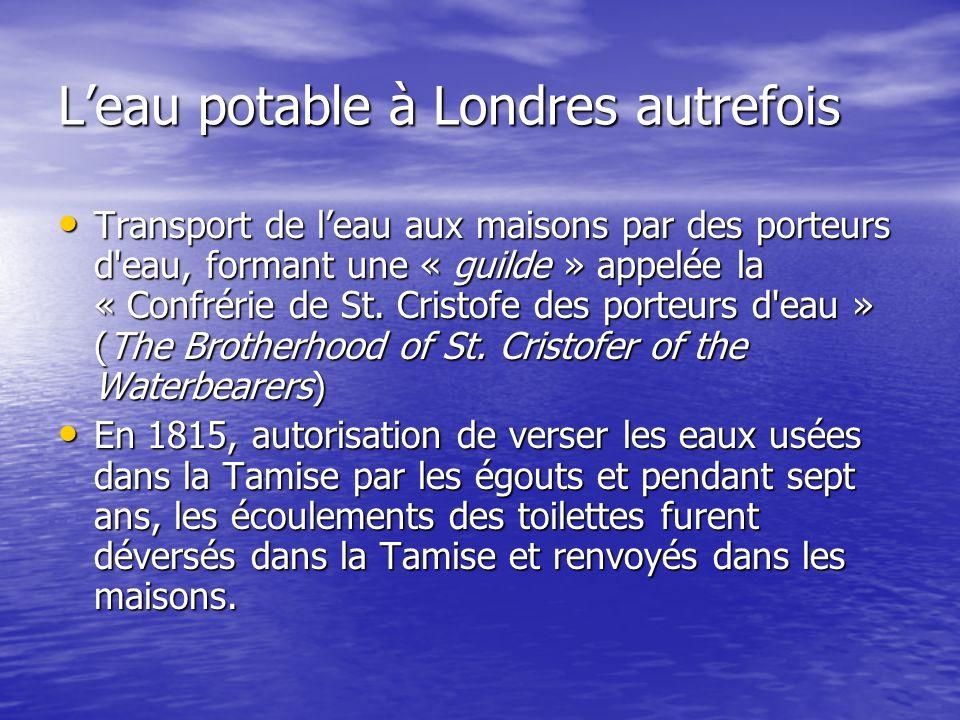 Leau potable à Londres autrefois Transport de leau aux maisons par des porteurs d'eau, formant une « guilde » appelée la « Confrérie de St. Cristofe d