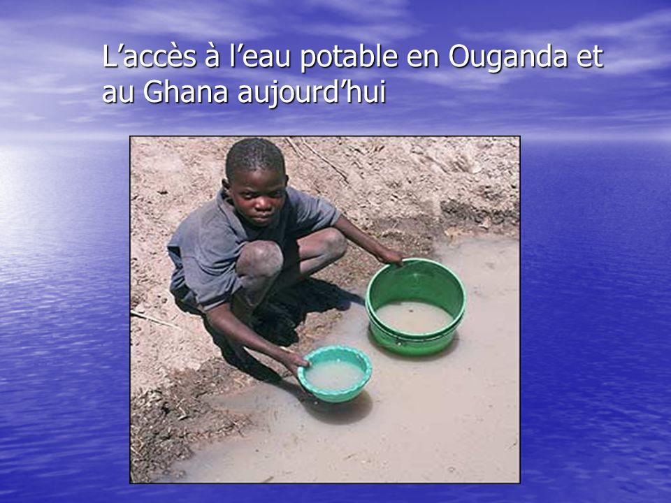 Laccès à leau potable en Ouganda et au Ghana aujourdhui