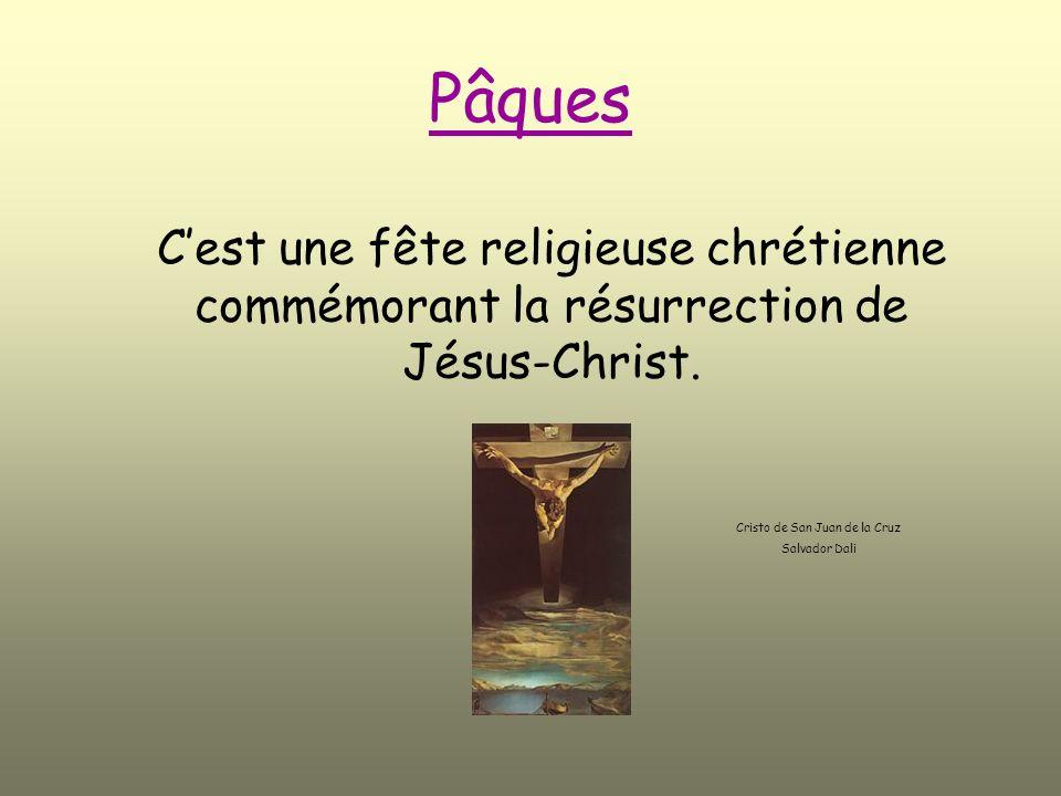 Pâques Cest une fête religieuse chrétienne commémorant la résurrection de Jésus-Christ.