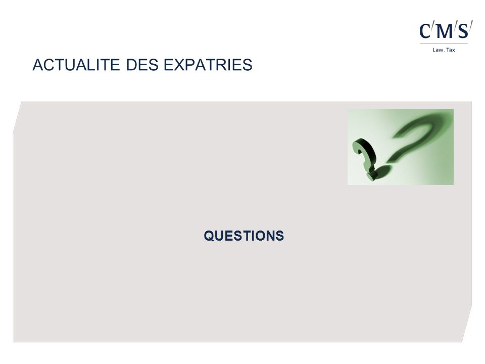 ACTUALITE DES EXPATRIES QUESTIONS