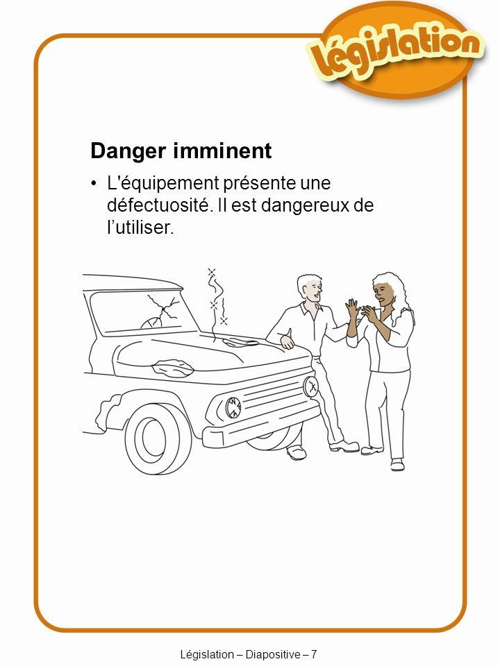 Législation – Diapositive – 8 Rapporter les blessures Les travailleurs doivent rapporter à leur superviseur toute blessure ou tout accident qui aurait pu causer une blessure.