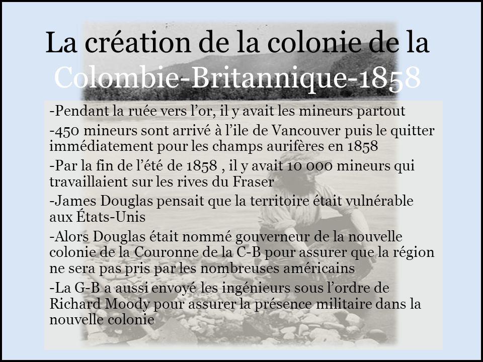 La création de la colonie de la Colombie-Britannique-1858 -Pendant la ruée vers lor, il y avait les mineurs partout -450 mineurs sont arrivé à lile de