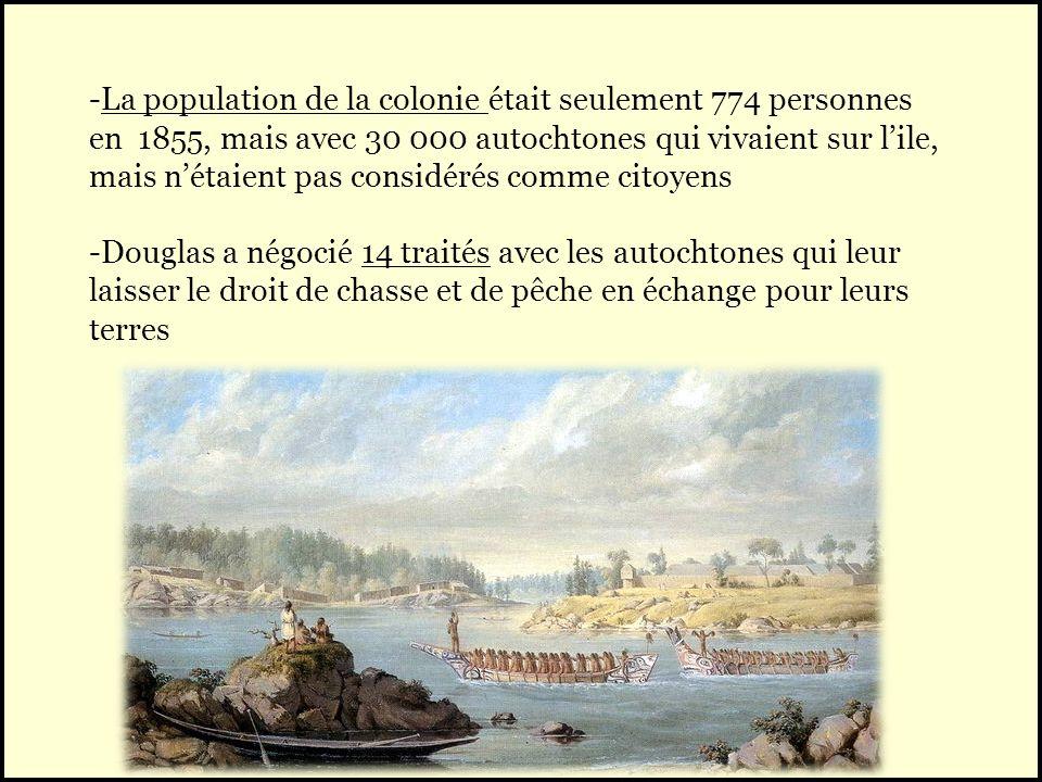 -La population de la colonie était seulement 774 personnes en 1855, mais avec 30 000 autochtones qui vivaient sur lile, mais nétaient pas considérés c