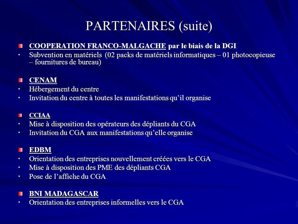 PARTENAIRES (suite) par le biais de la DGI COOPERATION FRANCO-MALGACHE par le biais de la DGI Subvention en matériels (02 packs de matériels informati