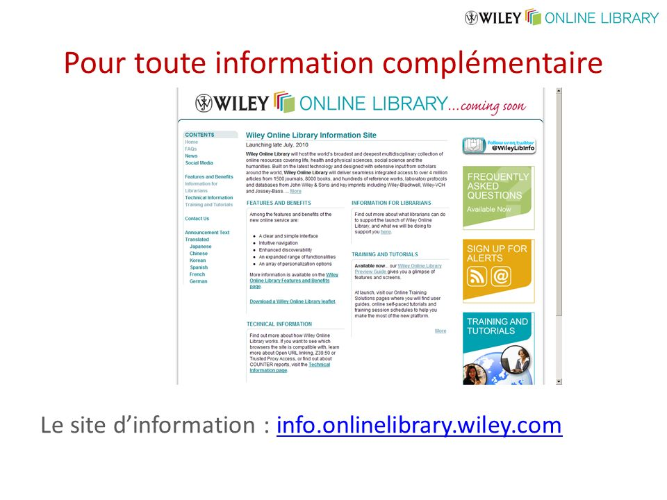 Pour toute information complémentaire Le site dinformation : info.onlinelibrary.wiley.cominfo.onlinelibrary.wiley.com