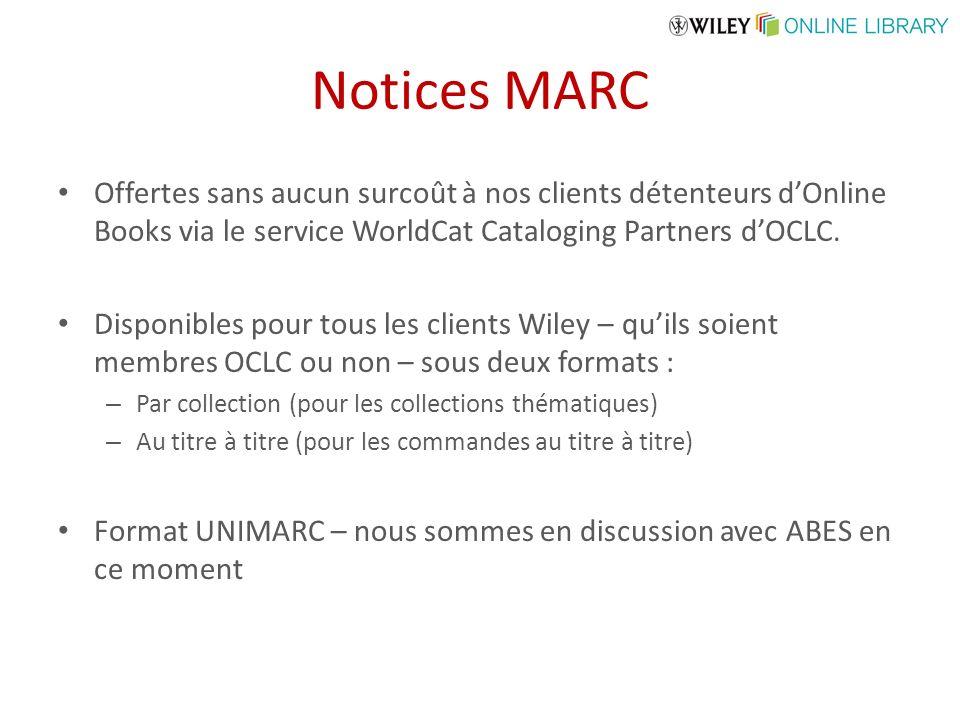 Notices MARC Offertes sans aucun surcoût à nos clients détenteurs dOnline Books via le service WorldCat Cataloging Partners dOCLC.