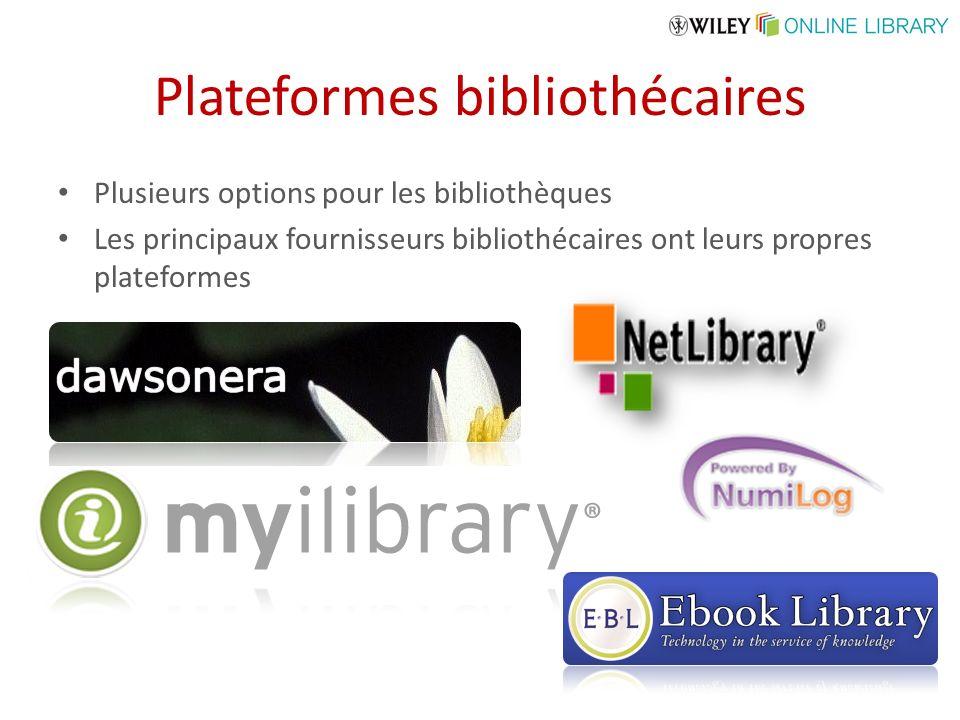 Plateformes bibliothécaires Plusieurs options pour les bibliothèques Les principaux fournisseurs bibliothécaires ont leurs propres plateformes