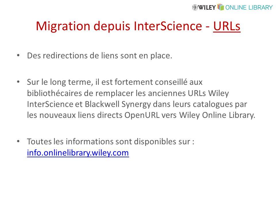 Migration depuis InterScience - URLs Des redirections de liens sont en place. Sur le long terme, il est fortement conseillé aux bibliothécaires de rem
