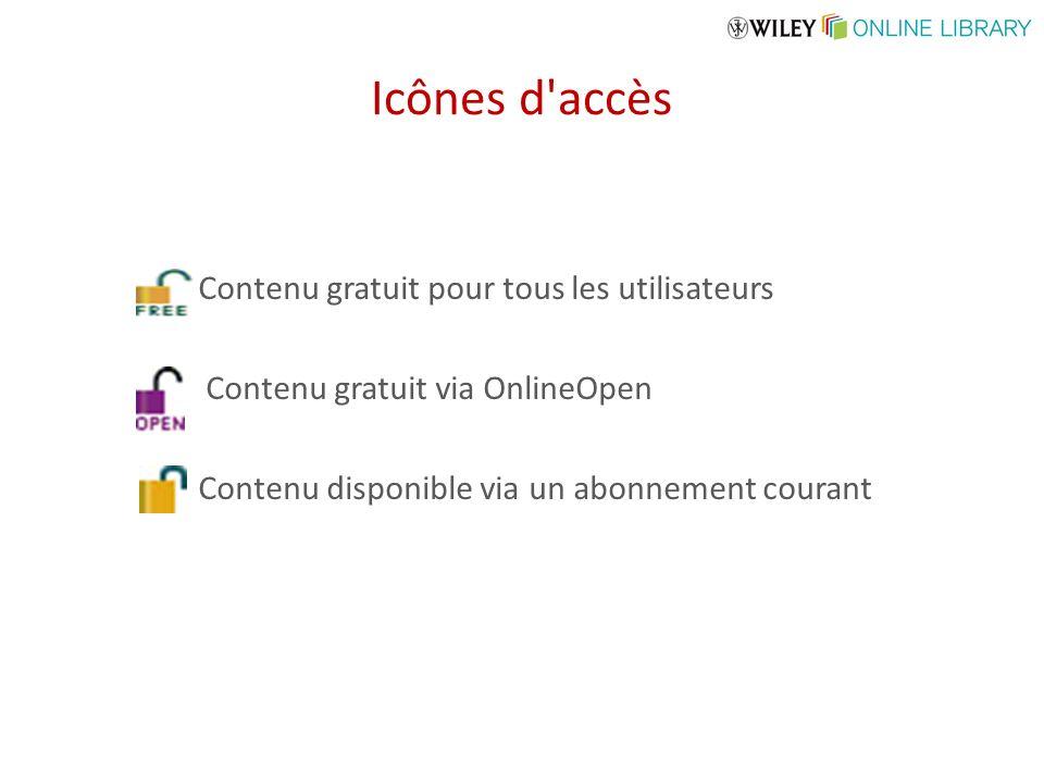 Icônes d accès Contenu gratuit pour tous les utilisateurs Contenu gratuit via OnlineOpen Contenu disponible via un abonnement courant