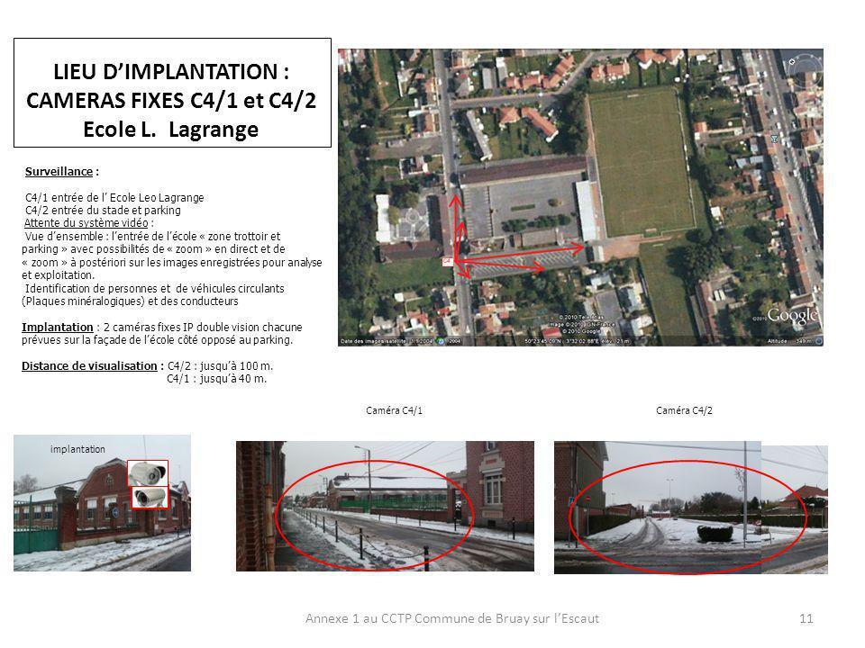 LIEU DIMPLANTATION : CAMERAS FIXES C4/1 et C4/2 Ecole L.