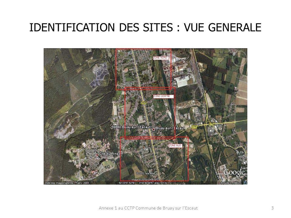 IDENTIFICATION DES SITES : VUE GENERALE Annexe 1 au CCTP Commune de Bruay sur lEscaut4