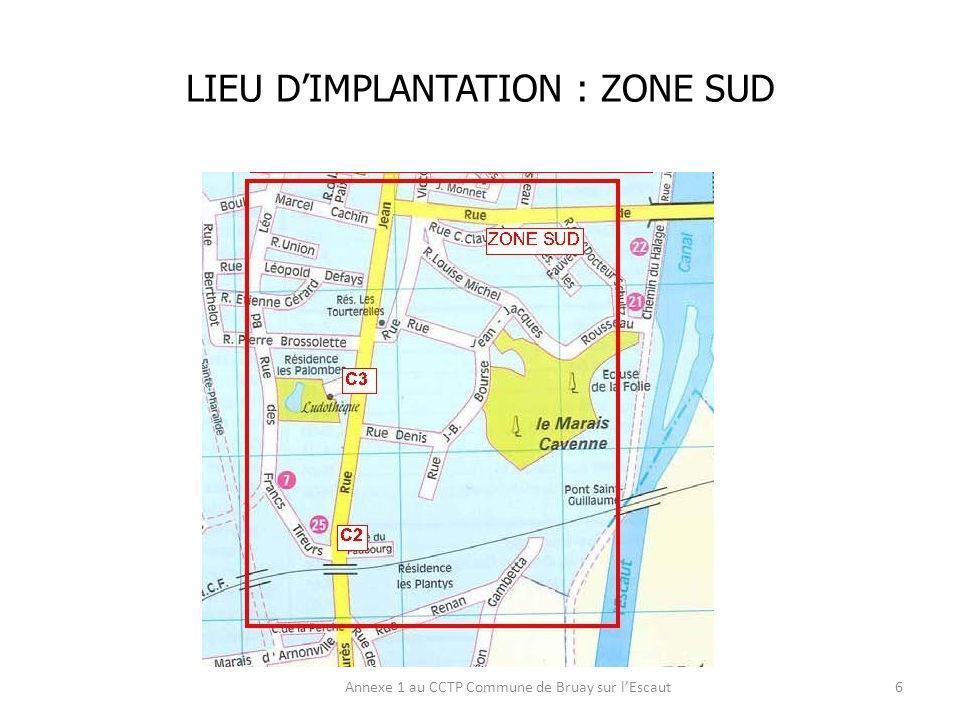 LIEU DIMPLANTATION : ZONE NORD Annexe 1 au CCTP Commune de Bruay sur lEscaut17