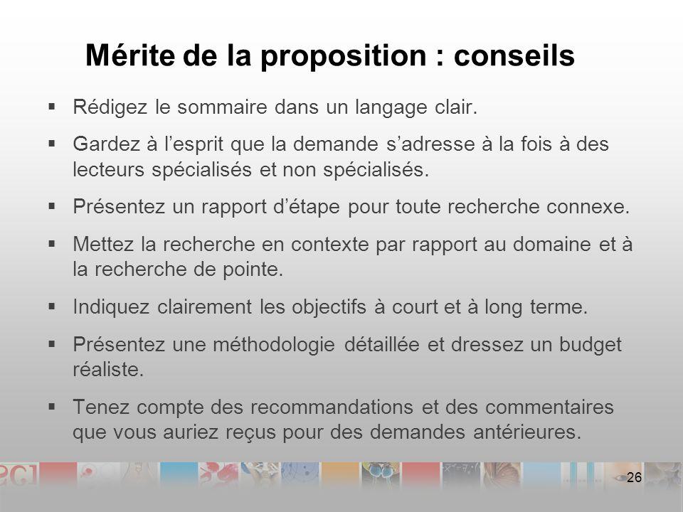 Mérite de la proposition : conseils Rédigez le sommaire dans un langage clair.
