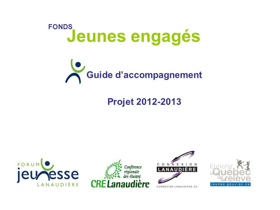 Guide daccompagnement Projet 2012-2013 Jeunes engagés FONDS