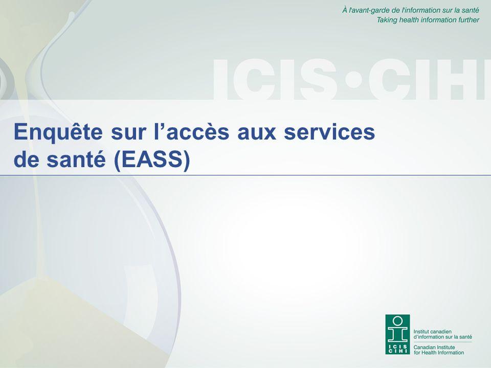 Enquête sur laccès aux services de santé (EASS)