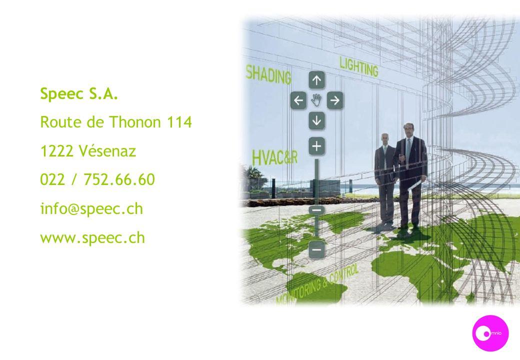 Speec S.A. Route de Thonon 114 1222 Vésenaz 022 / 752.66.60 info@speec.ch www.speec.ch