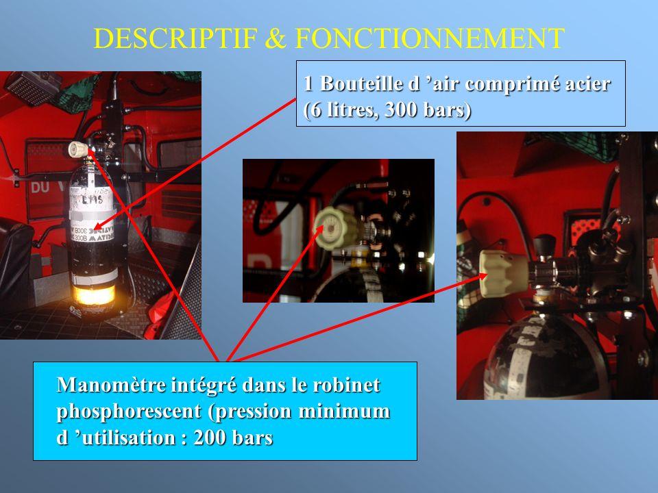1 Bouteille d air comprimé acier (6 litres, 300 bars) DESCRIPTIF & FONCTIONNEMENT Manomètre intégré dans le robinet phosphorescent (pression minimum d