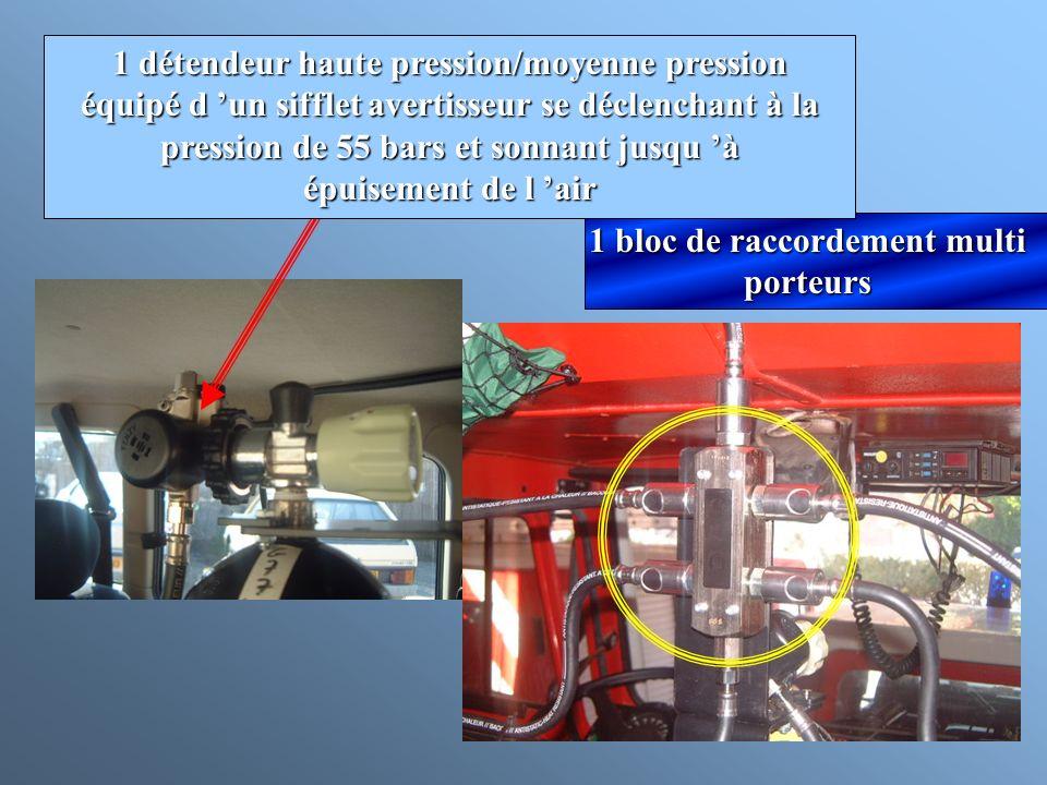 1 bloc de raccordement multi porteurs 1 détendeur haute pression/moyenne pression équipé d un sifflet avertisseur se déclenchant à la pression de 55 b