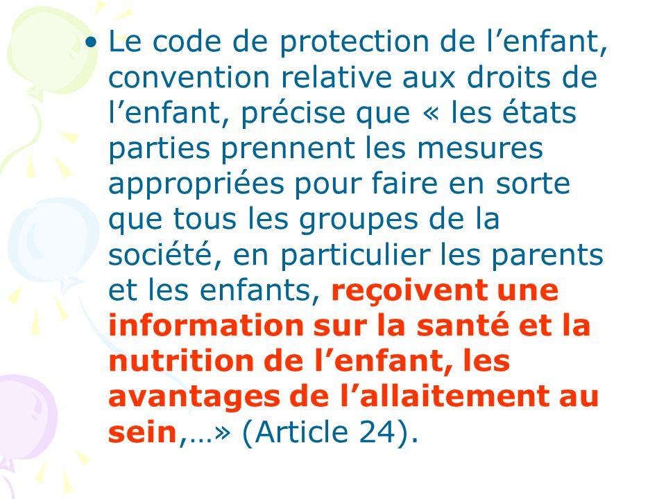 Le code de protection de lenfant, convention relative aux droits de lenfant, précise que « les états parties prennent les mesures appropriées pour fai