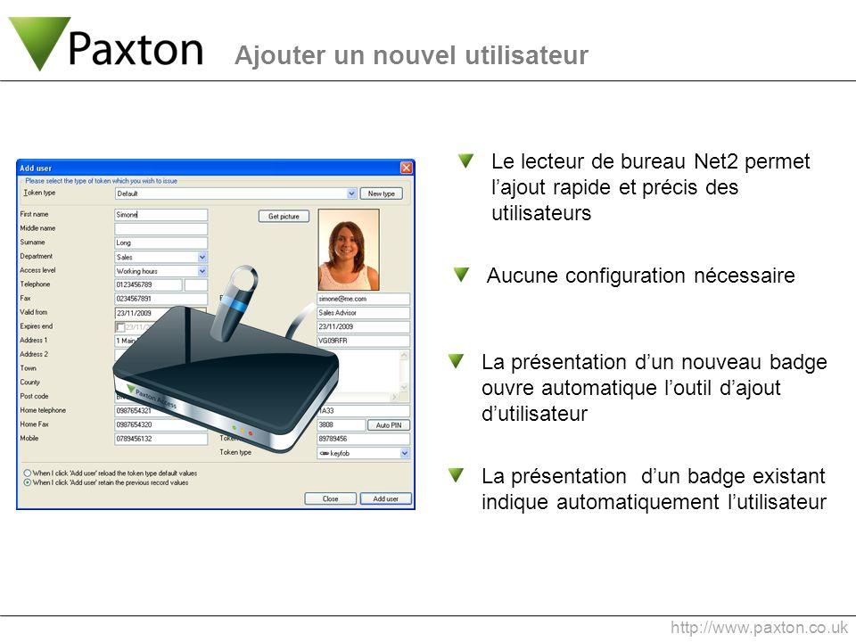 La présentation dun nouveau badge ouvre automatique loutil dajout dutilisateur Aucune configuration nécessaire Le lecteur de bureau Net2 permet lajout