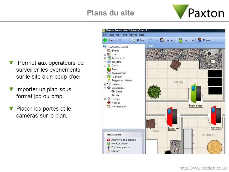 Plans du site Permet aux opérateurs de surveiller les événements sur le site dun coup doeil Importer un plan sous format jpg ou bmp. Placer les portes
