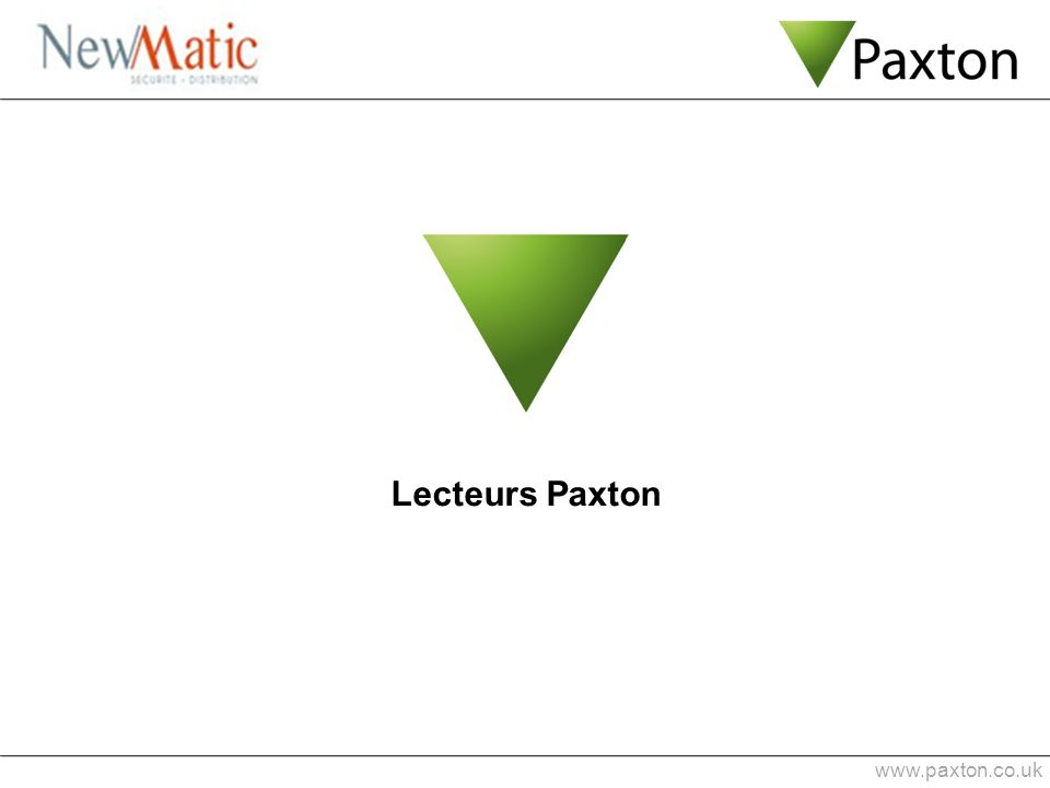 www.paxton.co.uk Lecteurs Paxton