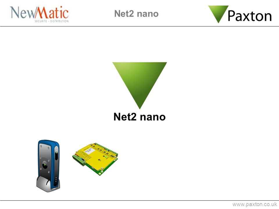Net2 nano www.paxton.co.uk Net2 nano